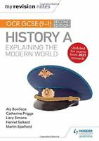 My Revision Notes: OCR GCSE (9-1) History A: Explaining the Modern World, Second