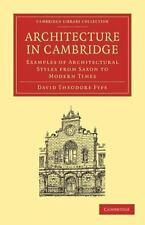 Architecture in Cambridge : Examples of Architectural Styles from Saxon to...