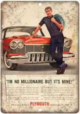 """1960 Plymouth I'm Not a Millionaire But It's Mine Ad 10"""" x 7"""" Retro Metal Sign"""