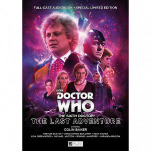 """DR/DOCTOR WHO - BIG FINISH 6TH DOCTOR AVENTURES -""""THE LAST ADVENTURE"""""""