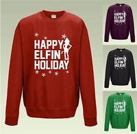 HAPPY ELFIN' HOLIDAY Jumper Sweatshirt JH030 Ugly Christmas Sweater