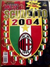 FORZA MILAN Special n°2 2004 - Speciale Scudetto con maxi Poster   [GS13] RARO!!