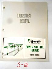 Badger BN8900 Power Shuttle Feeder Operator's Owner Manual