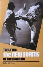 TAEGEUK: THE NEW FORMS OF TAE KWON DO BY PU GILL GWON KARATE KUNG FU MARTIAL ART
