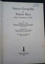 Nueva Geografia de Puerto Rico Fisica Economica  y Social de Rafael Pico 1975