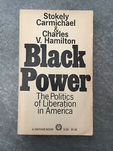 BLACK POWER Politics of Liberation in America (1967) By STOKELY CARMICHAEL