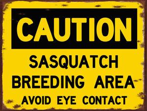 Sasquatch Bigfoot Yeti Caution Rustic Sign FREE SHIPPING USA MADE