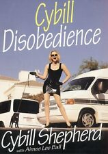 Cybill Disobedience : How I Survived Beauty Pagean