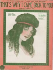 That's Why I Came Back To You, Harry D. Kerr, 1915, vintage sheet music