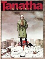 BD Tanatha Acte 1 Edition Originale