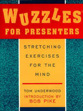 """""""VERY GOOD"""" Wuzzles for Presenters: Stretching Exercises for the Mind, Underwood"""