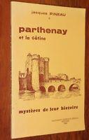 Jacques Pineau PARTHENAY ET LA GÂTINE 1982 Deux-Sèvres histoire