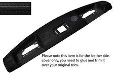 Negro Stitch Top Dash Dashboard Leather Skin Tapa se ajusta Range Rover Classic