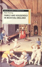 Family and Household in Medieval England (Social History in Perspective), New, F
