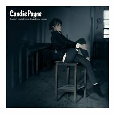 Candie Payne I Wish I Could Have Loved You More CD