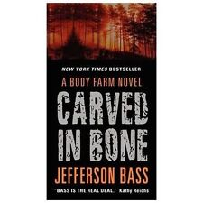 Carved in Bone: A Body Farm Novel by Jefferson Bass Paperback Book (Box-4)