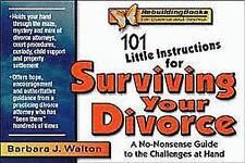 101 instrucciones para sobrevivir a su divorcio poco: una guía para sensata..