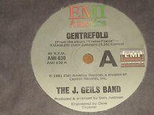 "THE J. GEILS BAND *RARE 7"" 45 ' CENTREFOLD ' 1981 VGC+"