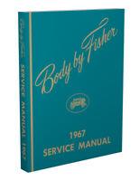 1967 Pontiac Body Shop Manual GTO Tempest LeMans Bonneville Grand Prix Catalina