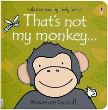 That's Not My Monkey... Usborne Touchy-Feely Books