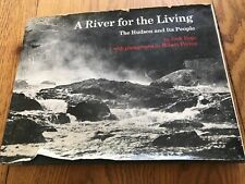 A River for the Living The Hudson and Its People J. Hope R. Perron(Signed)