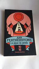 Ann FEATHERSTONE - La gigue du pendu - 10/18