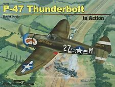 P-47 Thunderbolt In Action by Squadron / Signal 10208