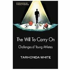 The Will to Carry on: Challenges of Young Athletes (Paperback or Softback)