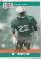 FREE SHIPPING-MINT-1990 Pro Set  #561 Tim McKyer DOLPHINS PLUS BONUS CARDS