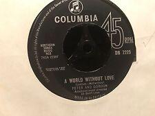 "7"" RARE VINYL - PETER & GORDON - A WORLD WITHOUT LOVE - COLUMBIA DB 7225"