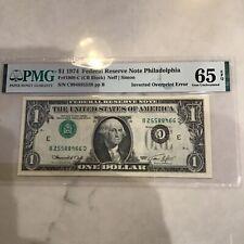 FR1908-C $1 1974 FRN INVERTED OVERPRINT ERROR PMG 65 EPQ GEM UNC.Buy 1 or 2