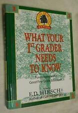What Your 1st Grader Needs To Know by E.D. Hirsch Jr. (1991, Hardcover, Illustra