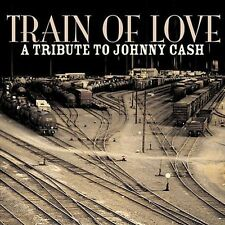 NEW - Train Of Love: A Tribute To Johnny Cash by Tribute to Johnny Cash