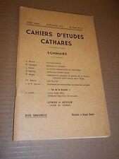 CAHIERS D ETUDES CATHARES. IIe SERIE. N° 51 (1971) CATHARISME / ALBIGEOIS
