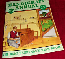 HANDICRAFT ANNUAL 1954:THE HOME HANDYMAN'S YEAR BOOK:HANDICRAFT PUBLICATIONS