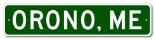 ORONO, MAINE  City Limit Sign - Aluminum
