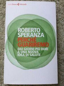Roberto Speranza 🔹️ Perché Guariremo - libro ritirato