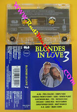MC COMPILATION BLONDES IN LOVE 3 1993 A-Ha Nick Kamen Robert Plant Sade no cd lp