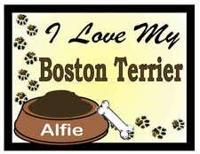Boston Terrier Personalized I Love My Boston Terrier Magnet