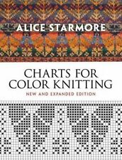 Alice Starmore's Charts for Color Knitting: New and Expanded Edition (Dover Knit