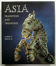 Asia Traditions and Treasures Walter Fairservis 1st Ed HCDJ 1981 History Art VG