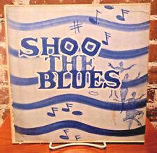 The Liltin Leaguers, Shoo The Blues, Private Pressing, Ohio, XCTV-9940, VG+/NM