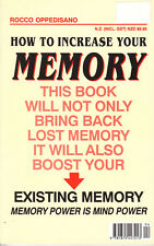 Memory-How To Increase / Bring Back Lost Memory-By Rocco Oppedisano-Book