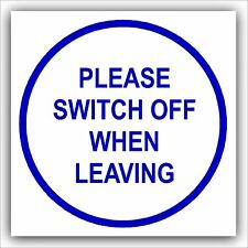 1 x Please Switch Off When Leaving-Door Health and Safety Warning Sign