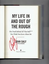 My Life in and Out of the Rough by John Daly Signed Autogrpahed book