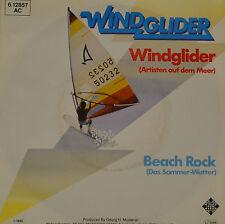 """WINDGLIDER - BEACH ROCK (ARTISTEN AUF DEM MEER)  Single 7"""" ( I 493)"""