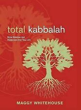 Total Kabbalah: Bring Balance and Happiness Into Your Life (PAPERBACK), NEW