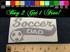 "Soccer Dad 7"" Vinyl Sticker Decal - Choose Color! bumper car window team ball"