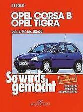 Opel Corsa B / Opel Tigra von Hans Rudiger Etzold (2017, Kunststoffeinband)