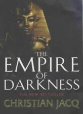 The Empire of Darkness (The Queen of Freedom Trilogy),Christian Jacq